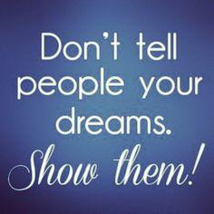 This is the s**t! | Don't tell people your dreams show them ! #ShowAndProve #uplift #modelgram #Motivation #inspiration #love #KatEyeQuotable #quotes #dope #awesome #amazing #cool #encourgement #ibelieve #IaM #katherineharris #model #realTalk Photo by iamkatherineharris