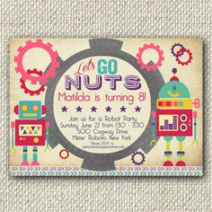 Girl Robot Birthday Party Let's Go Nuts by TwinkleToePrintables