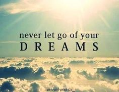 Dreams quote via www.TheRabbitHoleRunsDeep.Blog.com