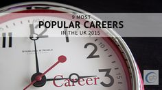9 Most Popular Careers in the UK