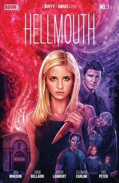 *[READ] Buffy the Vampire Slayer/Angel: Hellmouth Deluxe Edition By - Jordie Bellaire Joss Whedon, Dan Mora, Boom Studios, Go Go Power Rangers, Doom Patrol, Buffy Summers, First Event, Horror Comics, Popular Books