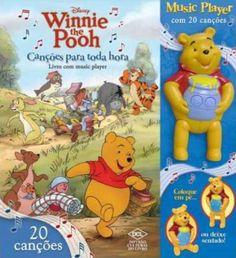 Livro Winnie the Pooh Cancoes para Toda hora com Music Player - ISBN 9788536810430