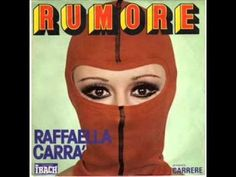 Raffaella Carrà - Rumore - YouTube