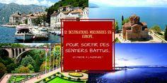Sortez des sentiers battus avec ma sélection de 12 destinations européennes méconnues sur vie-inoubliable.com !