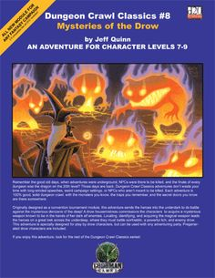 MYSTERIES OF THE DROW: The DUNGEON CRAWL CLASSICS module where you play drow (dark elf) characters. Cover by Erol Otus.