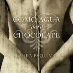 "Like Water For Chocolate by Laura Esquivel: banned by Idaho public school system for being ""too racy"" Love Book, This Book, Like Water For Chocolate, Books To Read, My Books, Library Books, Esquivel, Film Books, About Time Movie"