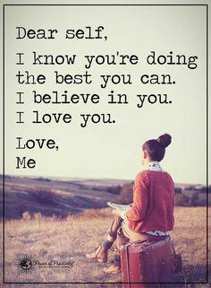 Dear self... Love, Me.