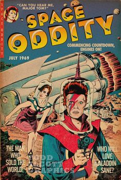 "comic books ""Space Oddity"" re-imagines the classic 1969 David Bowie song as a science-fiction comic book. Plenty of Bowie references strewn about, from ""The Man Who Sold the Worl Comics Vintage, Vintage Comic Books, Comic Books Art, Sci Fi Comics, Archie Comics, Rock Posters, Band Posters, Movie Posters, Science Fiction"