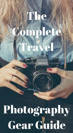 The complete travel photography gear guide. While it may seem that capturing your travel memories with a phone and a strong movement towards downsizing your photography gear is all the rage, you'd be surprised at how many hard core adventure travelers sti