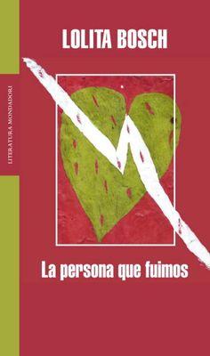 La Persona que fuimos de Lolita Bosch.Signatura: CLUB 64 - 107 pág. - 24 ejemplares. Literatura española.