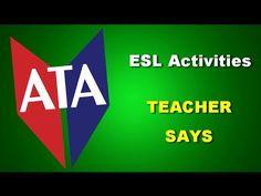 ESL Activities - Teacher Says