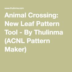 All available town maps for acnl acnl guides pinterest animal crossing new leaf pattern tool by thulinma acnl pattern maker gumiabroncs Image collections
