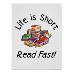 Life is Short Posters --Created By readersshop :