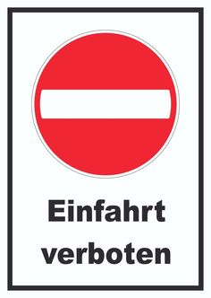 Schild Einfahrt verboten #verbot #schild #verkehr #kfz #strasse