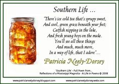 Southern Life by Patricia Neely-Dorsey ... Sweet tea... Ya'll