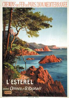 size: Art Print: France - View of the Esterel Mountains from Both Cannes and Saint-Raphael, Plm Railways, by Lantern Press : Artists St Raphael, Tarzan, Tourism Poster, Railway Posters, Art Deco Posters, Beaches In The World, Vintage Travel Posters, Vintage Ads, French Vintage