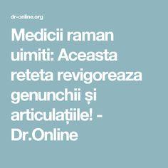 Medicii raman uimiti: Aceasta reteta revigoreaza genunchii și articulațiile! - Dr.Online