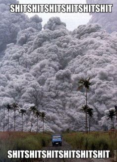 hysterical, unless of course you're in that little blue truck.  What is that called? A hyperplasmic blast or something?