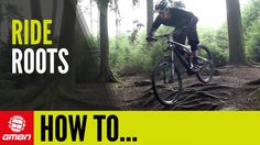 Video: How To Ride Roots On Your Mountain Bike   Singletracks Mountain Bike News