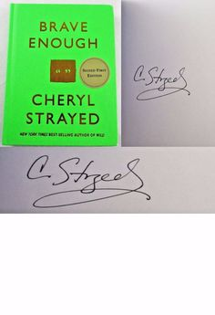 Brave Enough Cheryl Strayed SIGNED AUTOGRAPHED Book of Quotes 1st Edition NEW!  Available at BooksBySam.com