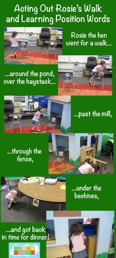 Act out Rosie's Walk by taping children's pictures from their little books to the chairs and other furniture.