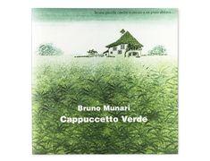 Bruno Munari : Cappuccetto Verde