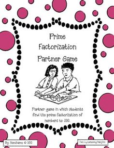 This partner game is a fun way to reinforce prime factorization skills previously taught. This game also reinforces the grade Common Core stan. Prime And Composite Numbers, Prime Numbers, Fifth Grade Math, Fourth Grade, Math Resources, Classroom Resources, Classroom Ideas, Teaching Math, Teaching Ideas