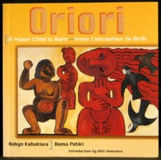 Kahukiwa, Robyn & Potiki, Roma | Oriori: A Maori Child is Born - From Conception to Birth - I have this beautifully visual story of Maori Conception Conception, Visual Identity, Birth, Traditional, Children, Books, Maori, Livros, Boys