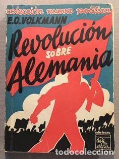 Libros antiguos: Volkmann: Revolución sobre Alemania. (cubierta de Mauricio Amster) Alemania, años 30. Nazismo - Foto 2 - 69676845