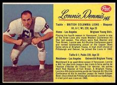 Lonnie Dennis 1963 Post CFL football card Football Cards, Baseball Cards, Canadian Football League, Grey Cup, Retro, Lions, Hamilton, Sports, Canada