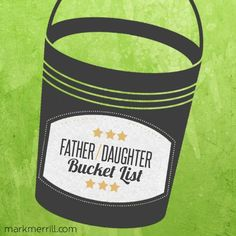 Father-daughter bucket list #bucketlist