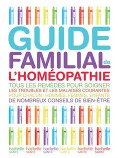 Guide familial de l'homéopathie - Alain Horvilleur - FNAC - 22,50 €