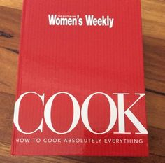 Womens Weekly How To Cook Absolutely Everything Large Used Cook Book  | eBay