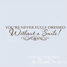 Without a Smile Inspirational Annie Quote Wall Decal Annie