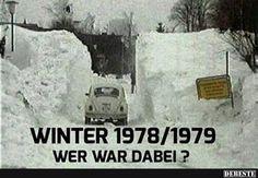 Winter 1978/1979 wer war dabei? Ich kann mich noch gut daran erinnern,draussen ging nichts mehr!!!Schnee,Meterhoch