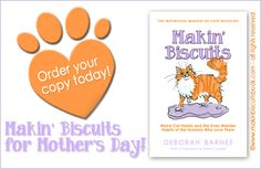 Makin' Biscuits for Mother's Day!! Got a cat lover on your list? Consider Makin' Biscuits – Weird Cat Habits and the Even Weirder Habits of the Humans Who Love Them.