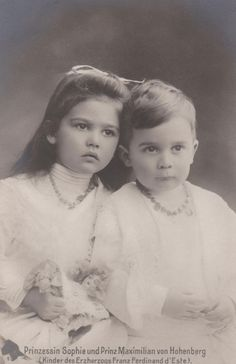 Princess Sophie and Prince Maximilian, two of the children of Archduke Franz Ferdinand.