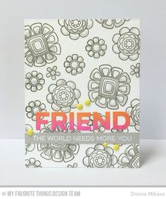 Doodled Blooms Card Kit, Friend Die-namics - Donna Mikasa  #mftstamps