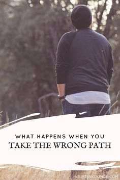 Have you ever taken the wrong path? Have you ever felt like you were too far gone? In this post, I talk about God's love and how it's never too late for us to change directions. Click through to see what happens when we take the wrong path!