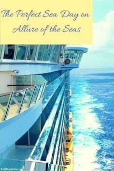 The Perfect Sea Day on Allure of the Seas