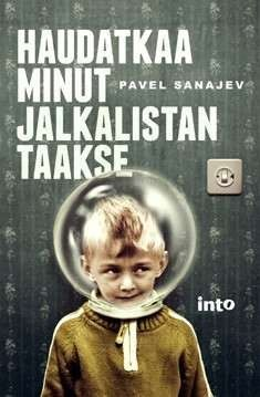 Kansikuva Haudatkaa minut jalkalistan taakse Book Suggestions, Rose Buds, Books To Read, Reading, Children, Movies, Movie Posters, Young Children, Boys