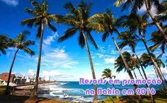 Resorts na Bahia em 2016 com promoções CVC #cvc #resorts #viagem #pacotes #promoção