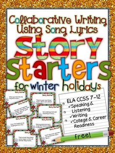 FREE! Collaborative Writing Using Song Lyrics: Story Starters for Winter Holidays. Grades 7-12 ELA CCSS Speaking & Listening, Writing, College and Career Readiness.