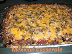 Mexican Casserole - Everyday Southern Living