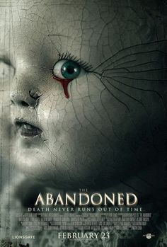 The Abandoned (2006) An adopted woman returns to her home country and the family home that she never knew and must face the mystery that lies there. Anastasia Hille, Karel Roden, Valentin Goshev...horror