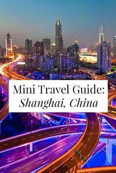 In this month's Mini Travel Guide, we're visiting thrilling, fast-paced, super huge Shanghai. Expat Rachael is giving us the goods, including where to buy the best designer knockoffs, why we should al