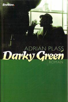 Darky Green : Roman by Adrian Plass | LibraryThing