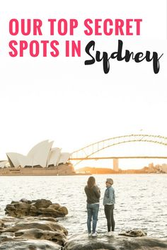 2 years, 11 countries, over 40 countries visited...but when we're asked what feels like home we had to share our top secret spots in Sydney!