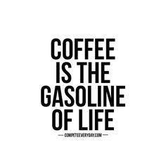 Truer words were never spoken! #MrCoffee
