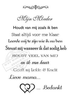 Aan jou mamma Rina Grosmann Sparreboom 😘💋 from Kimberley Mama Quotes, Poem Quotes, Family Quotes, Qoutes, Poems, Funny Quotes, Life Quotes, Special Love Quotes, I Love You Mama